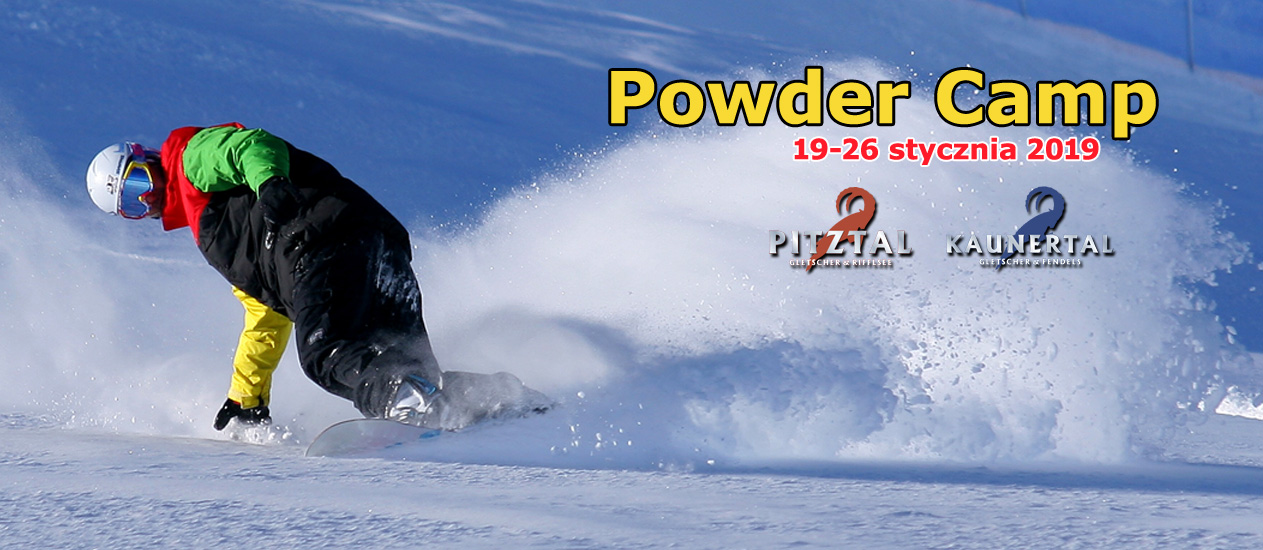 POWDER CAMP Is BACK – Kaunertal / Fendels / Pitztal (Austria) – Styczeń 2019 !